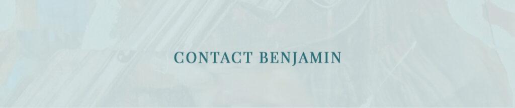 Contact Benjamin